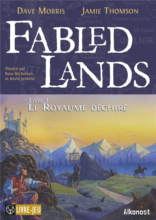 FABLED LANDS - T01 - LE ROYAUME DECHIRE - FABLED LANDS 1