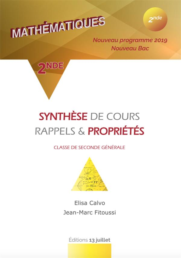 MATHEMATIQUE 2NDE - SYNTHESE DE COURS, RAPPELS ET PROPRIETES