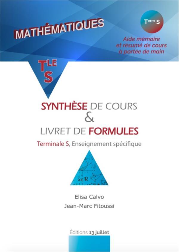 MATHEMATIQUES TER S - SYNTHESE DE COURS ET LIVRET DE FORMULES