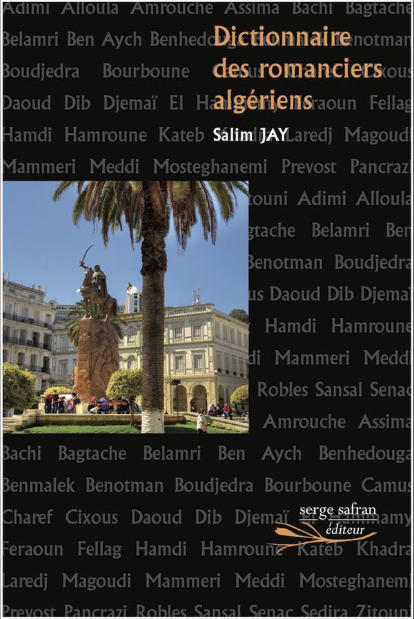 DICTIONNAIRE DES ROMANCIERS ALGERIENS