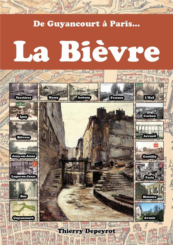 LA BIÈVRE DE GUYANCOURT À PARIS