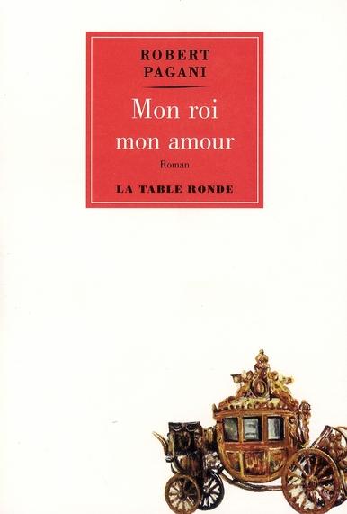 MON ROI, MON AMOUR
