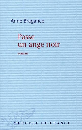 PASSE UN ANGE NOIR