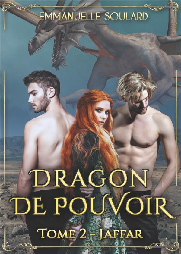 DRAGON DE POUVOIR - TOME 2 : JAFFAR