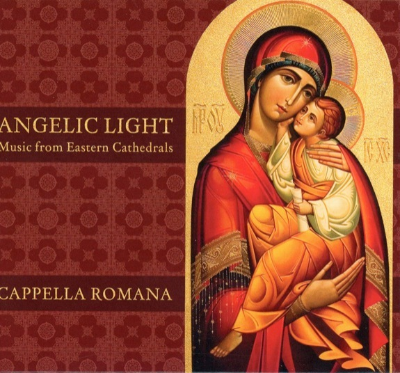 ANGELIC LIGHT - MUSIC FROM EASTERN CATHEDRALS