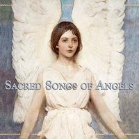 SACRED SONGS OF ANGELS