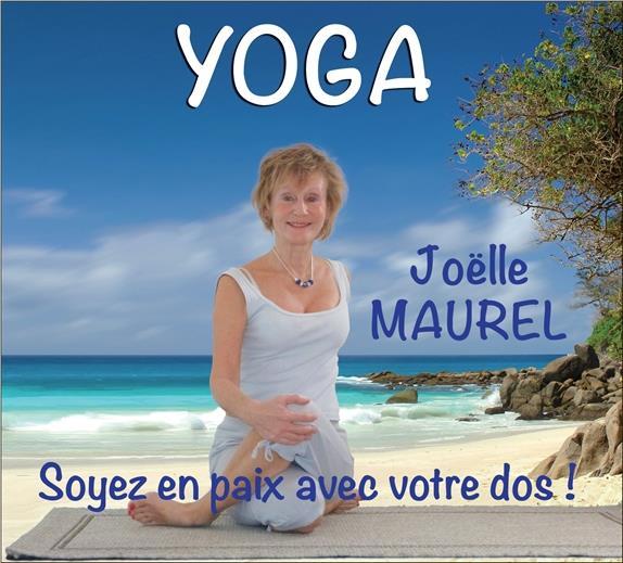 YOGA - SOYEZ EN PAIX AVEC VOTRE DOS ! - DVD