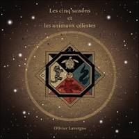 LES CINQ SAISONS ET LES ANIMAUX CELESTES - CD - AUDIO