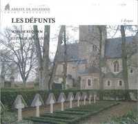 LES DEFUNTS MESSE DE REQUIEM - LITURGIE DES SAINTS