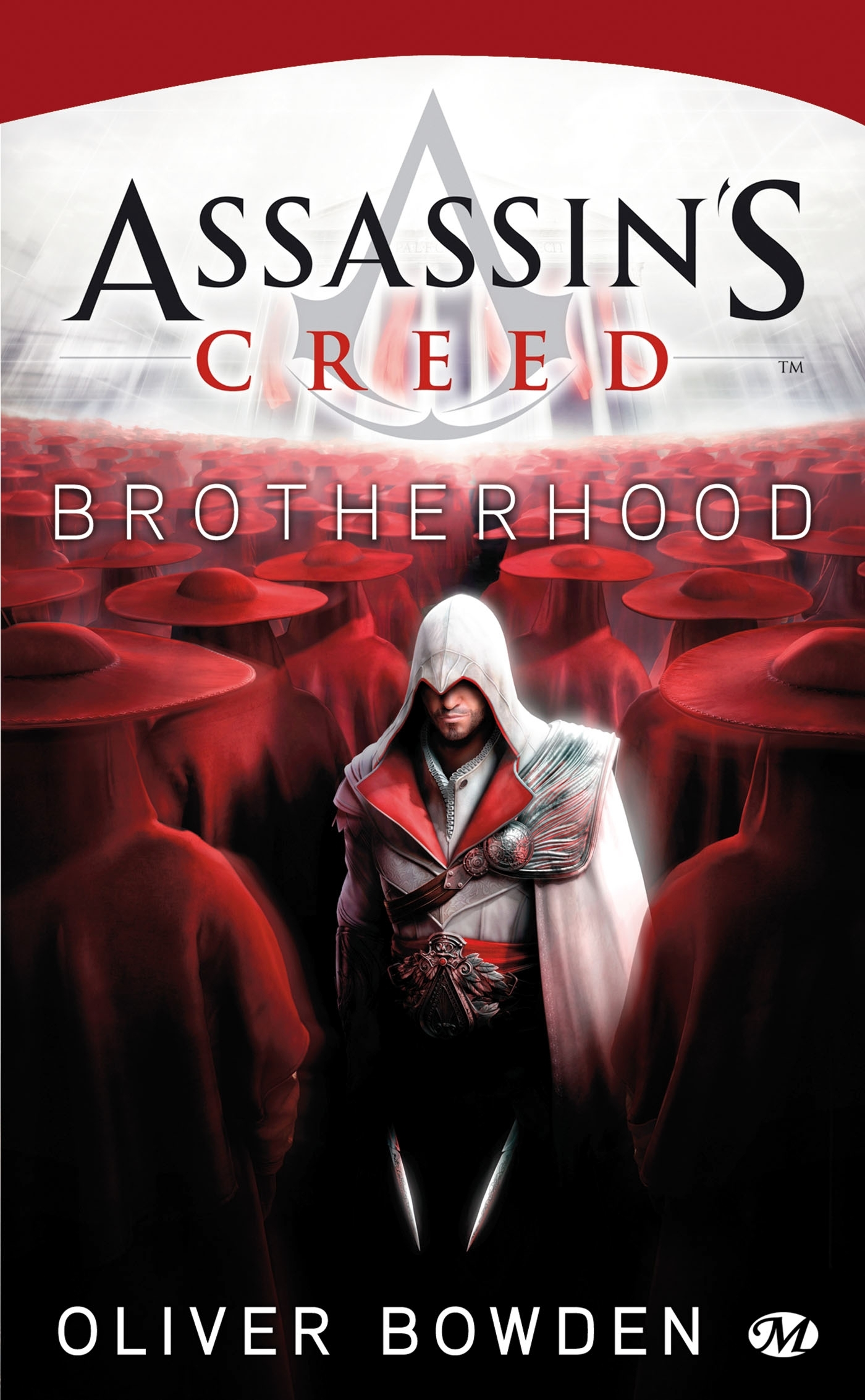 ASSASSIN'S CREED, T2 : ASSASSIN'S CREED : BROTHERHOOD