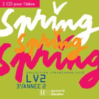 SPRING 3E LV2 - ANGLAIS - CD AUDIO ELEVE - EDITION 2005