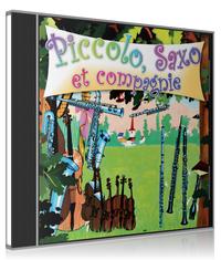 PICCOLO, SAXO ET COMPAGNIE - CD