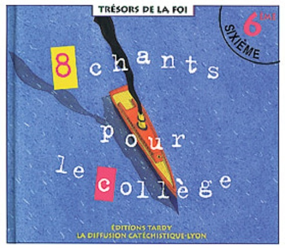 8 CHANTS POUR LE COLLEGE CD 6EME + LIVRET DE CHANTS