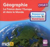 GEOGRAPHIE CYCLE 3 - LA FRANCE DANS L'EUROPE ET DANS LE MONDE - RESSOURCES & ACTIVITES CLE USB