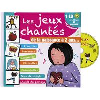 JEUX CHANTES DE LA NAISSANCE