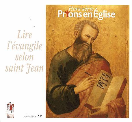 LIRE EVANGILE DE ST JEAN