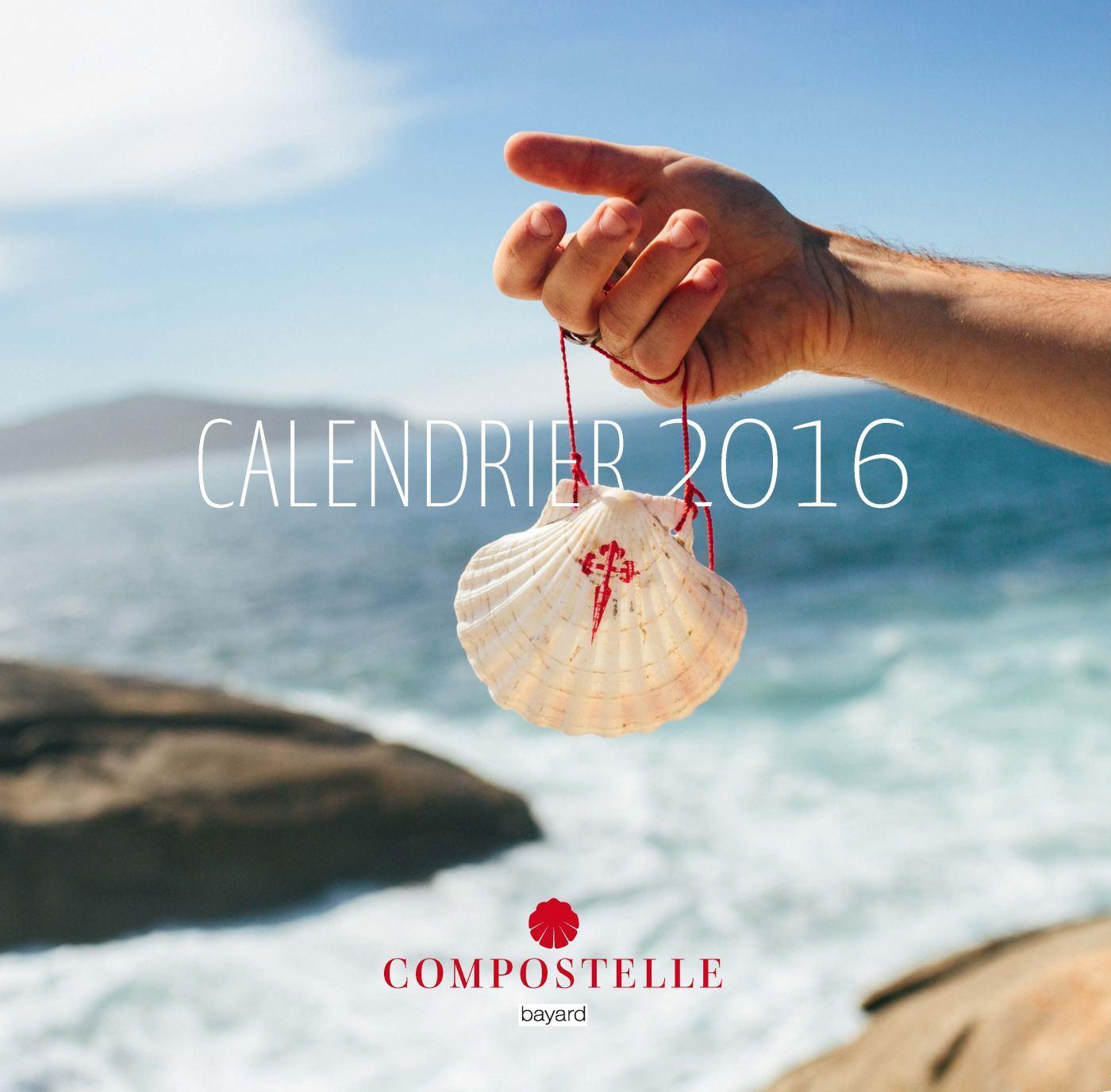 COMPOSTELLE CALENDRIER 2016