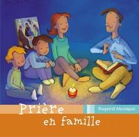 PRIERE EN FAMILLE