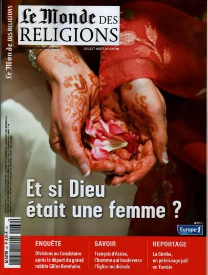 MONDE DES RELIGIONS 60 JUILLET/AOUT 2013