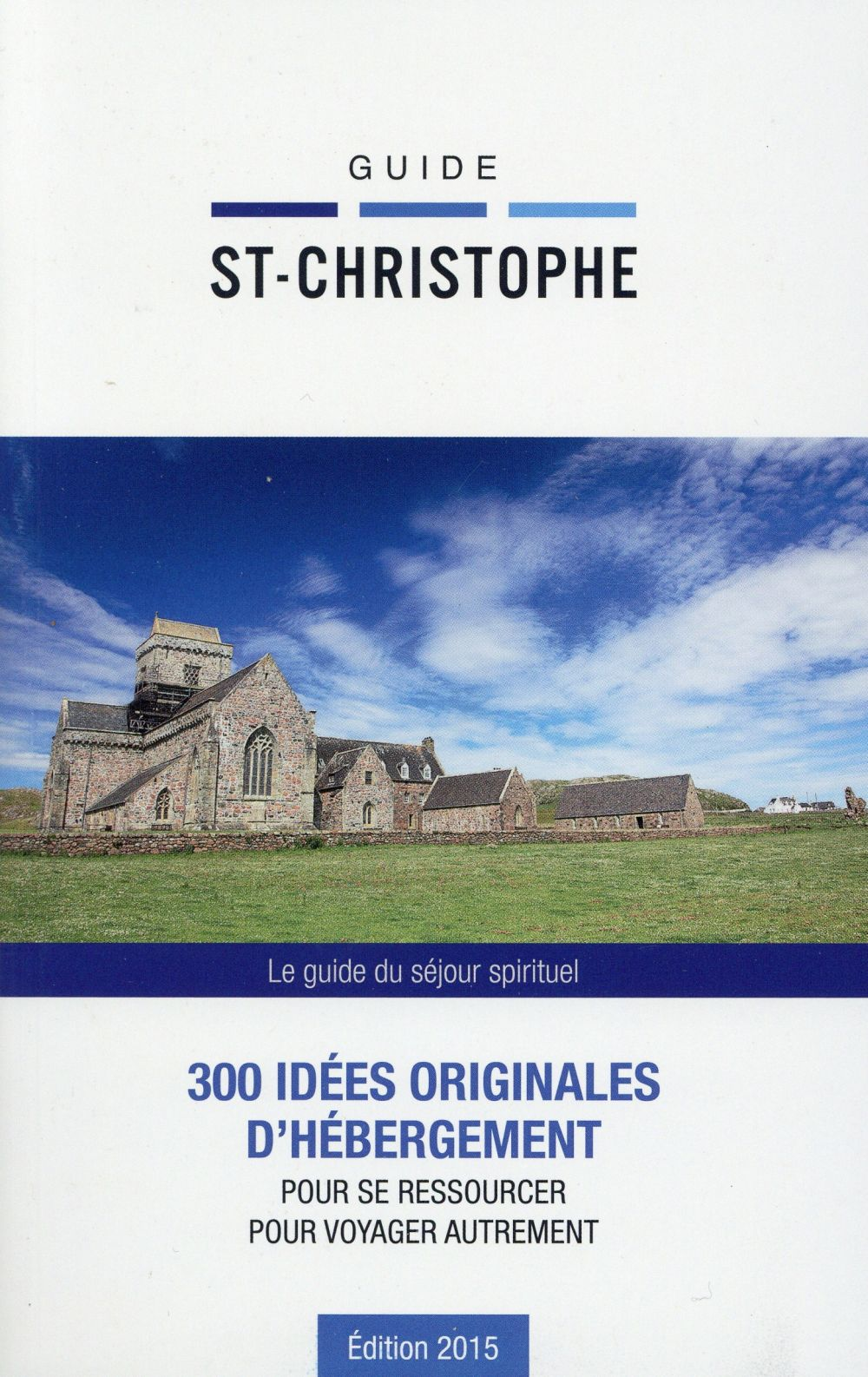 GUIDE SAINT CHRISTOPHE 2015