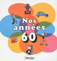 NOS ANNEES 60