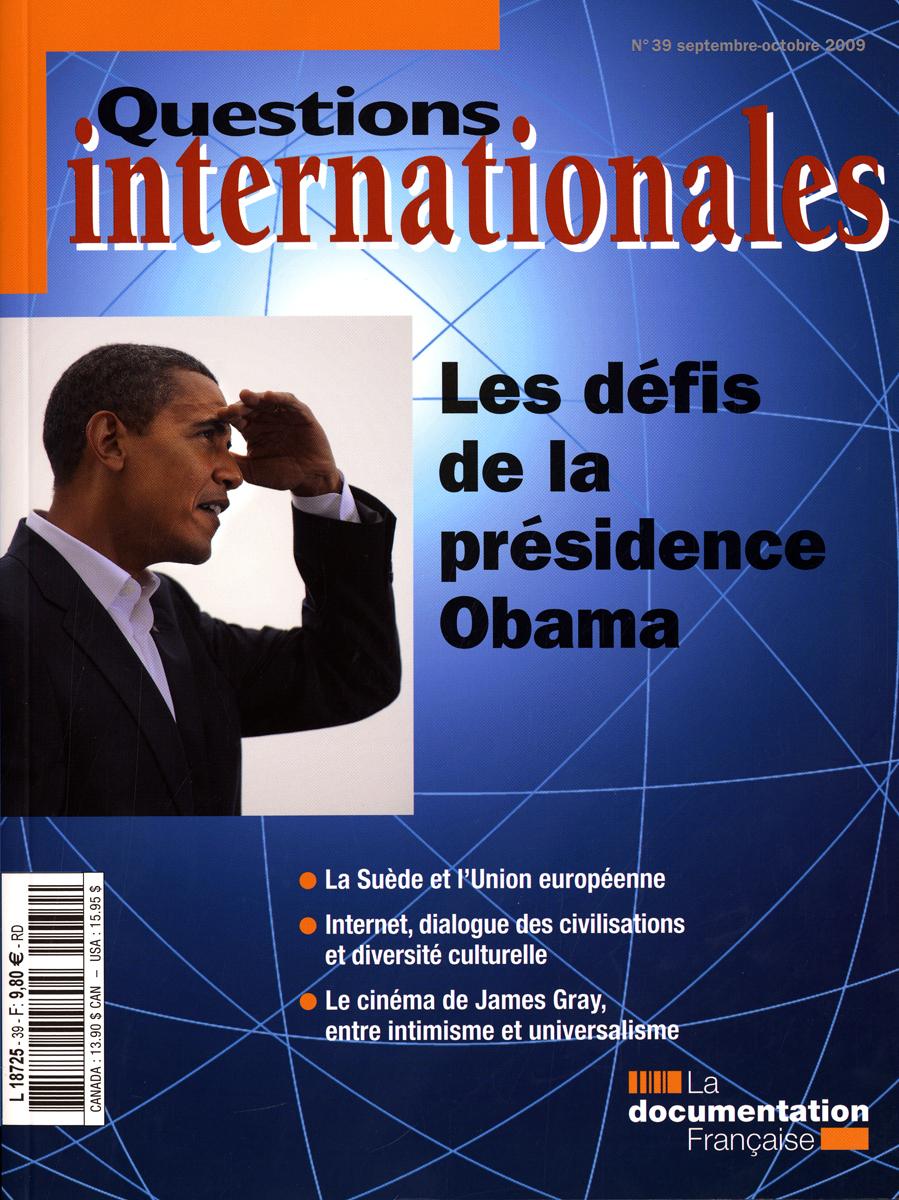 LES DEFIS DE LA PRESIDENCE OBAMA N 39 SEPTEMBRE-OCTOBRE 2009