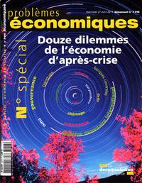 DOUZE DILEMMES DE L'ECONOMIE D'APRES-CRISE N 3018 (NUMERO SPECIAL)