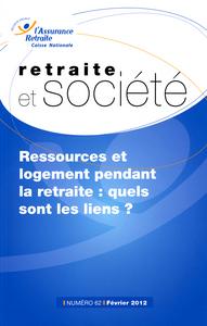 RESSOURCES ET LOGEMENT PENDANT LA RETRAITE : QUELS SONT LES LIENS ? N 62 02/2012