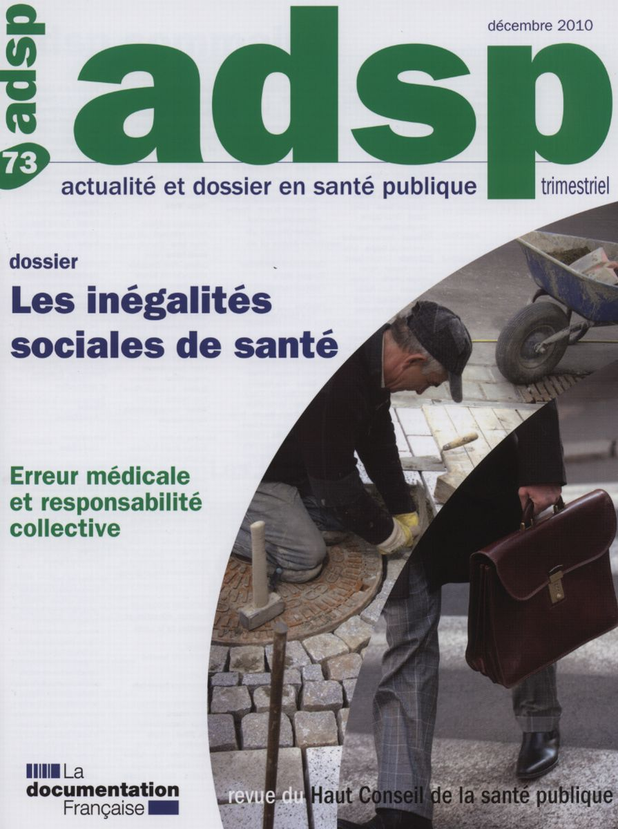 LES INEGALITES SOCIALES DE SANTE N 73 DECEMBRE 2010