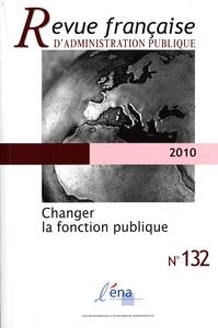 CHANGER LA FONCTION PUBLIQUE