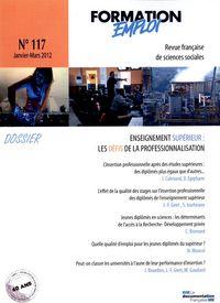FORMATION EMPLOI (N.117) ENSEIGNEMET SUPERIEUR : DEFIS DE LA PROFESSIONNALISAT