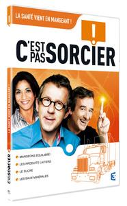 C'EST PAS SORCIER - LA SANTE VIENT EN MANGEANT ! - DVD