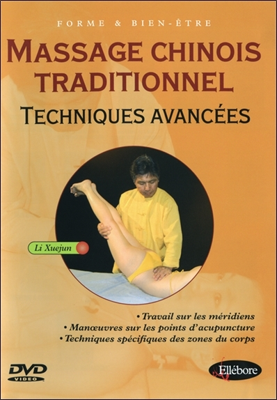 MASSAGE CHINOIS TECHNIQUES AVANCEES