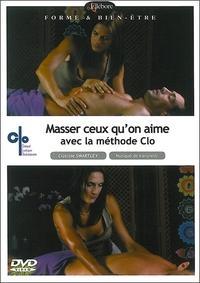 MASSER CEUX QU'ON AIME AVEC LA METHODE CLO