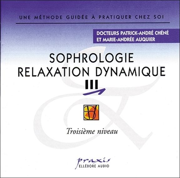 SOPHROLOGIE RELAXATION DYNAMIQUE VOL 3 - AUDIO
