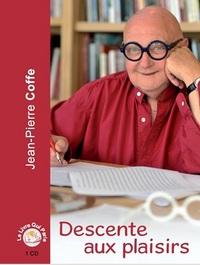 DESCENTE AUX PLAISIRS - SOUVENIRS D'UNE BOUTEILLE / 1 CD