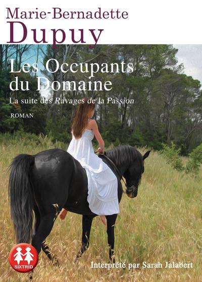 LES OCCUPANTS DU DOMAINE - VOL6