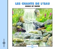 LES CHANTS DE L'EAU CONCERTS NATURELS SUR CD