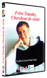 FRERE TIMOTHY : CHERCHEUR DE VERITE