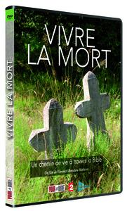 VIVRE LA MORT : UN CHEMIN DE VIE A TRAVERS LA BIBLE