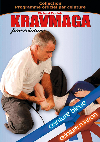 KRAVMAGA - PROGRAMME OFFICIEL - 3 - CEINTURES  BLEUE ET MARRON