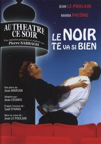 LE NOIR TE VA SI BIEN - AU THEATRE CE SOIR - DVD