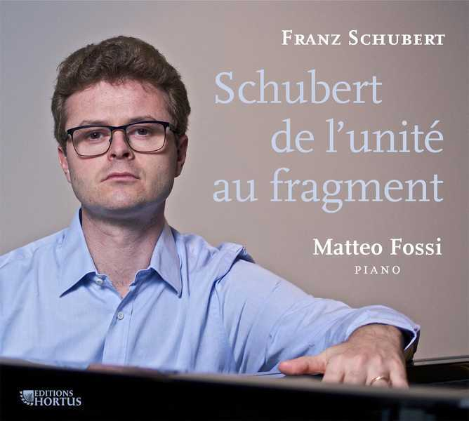 SCHUBERT DE L'UNITE AU FRAGMENT - CD