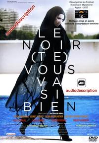 NOIR TE (VOUS) VA SI BIEN (LE) VERSION AUDIODESCRIPTION - DVD