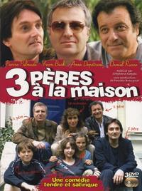 3 PERES A LA MAISON - 3 DVD