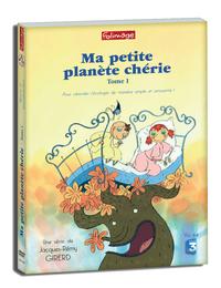 MA PETITE PLANETE CHERIE TOME 1 - DVD EDITION 2015