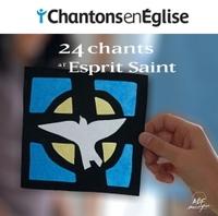 CHANTONS EN EGLISE - 22 CHANTS A L'ESPRIT SAINT