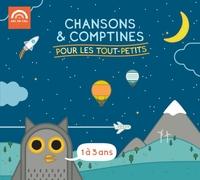CHANSONS ET COMPTINES POUR LES TOUT PETITS - AUDIO