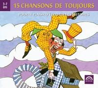 CHANSONS DE TOUJOURS VOL. 3 - POUR LE PLAISIR D'ECOUTER DES HISTOIRES
