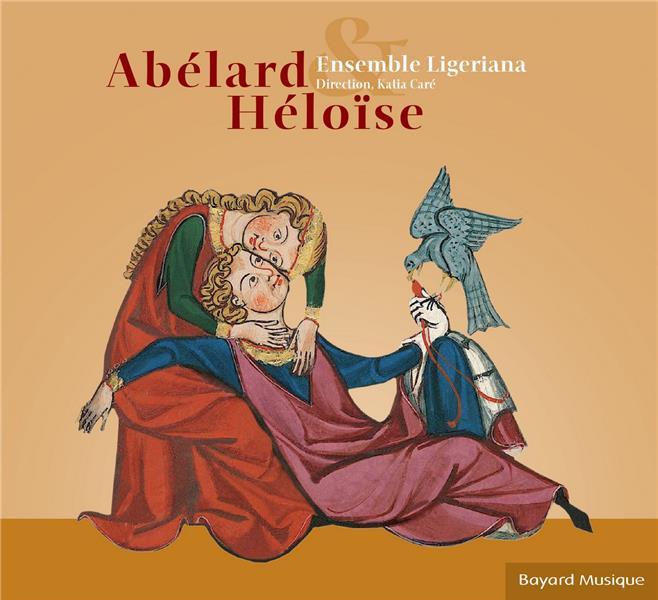 ABELARD ET HELOISE - RECITS SUR DES SUJETS BIBLIQUES, HYMNES